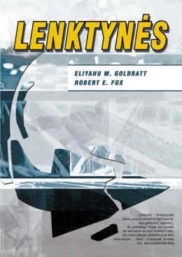 "Eliyahu M. Goldratt, Robert E. Jox ""Lenktynės"""