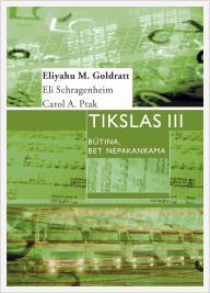 """Eliyahu M. Goldratt, E. Schragenheim, Carol A. Ptak """"Tikslas III. Būtina, bet nepakankama..."""""""