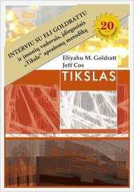 "Eliyahu M. Goldratt, Jeff Cox ""Tikslas. Tobulėjimo procesas"""