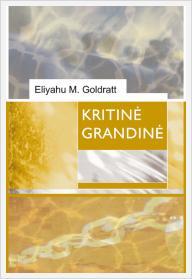 """Eliyahu M. Goldratt """"Kritinė grandinė"""""""